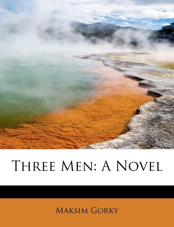 Download Three Men: A Novel ebook