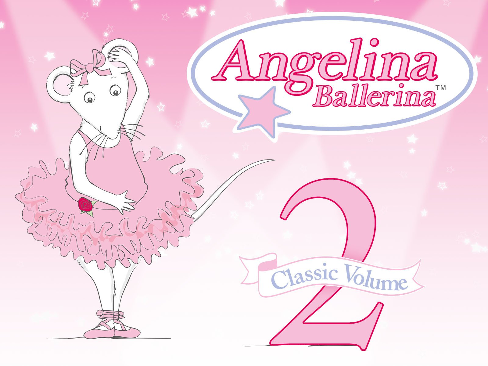 Amazon Angelina Ballerina Classic Volume 2 Finty Williams Judi Dench Jo Wyatt Keith Wickham Jonell Elliot Roger McIntosh Jan Page Mellie Buse
