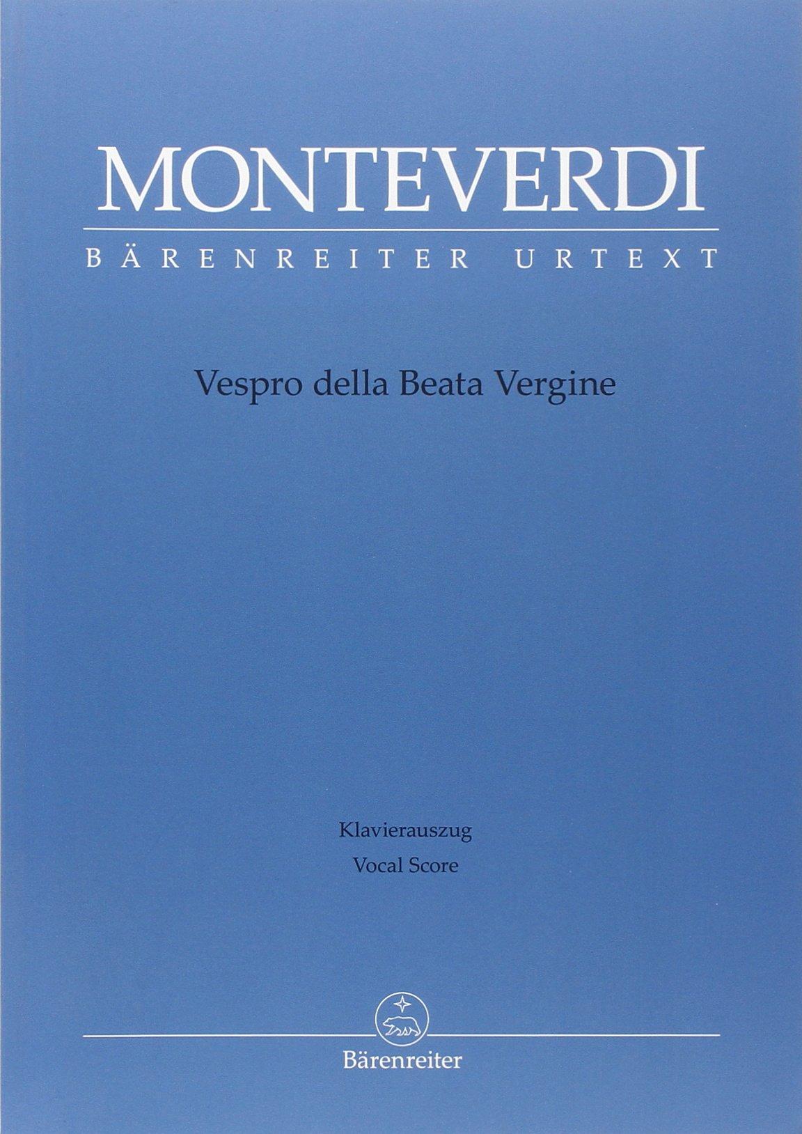 Vespro della Beata Vergine: Klavierauszug (Allemand) Broché – 1 mars 2013 Claudio Monteverdi Baerenreiter-Verlag B00B4WHL4G Musikalien