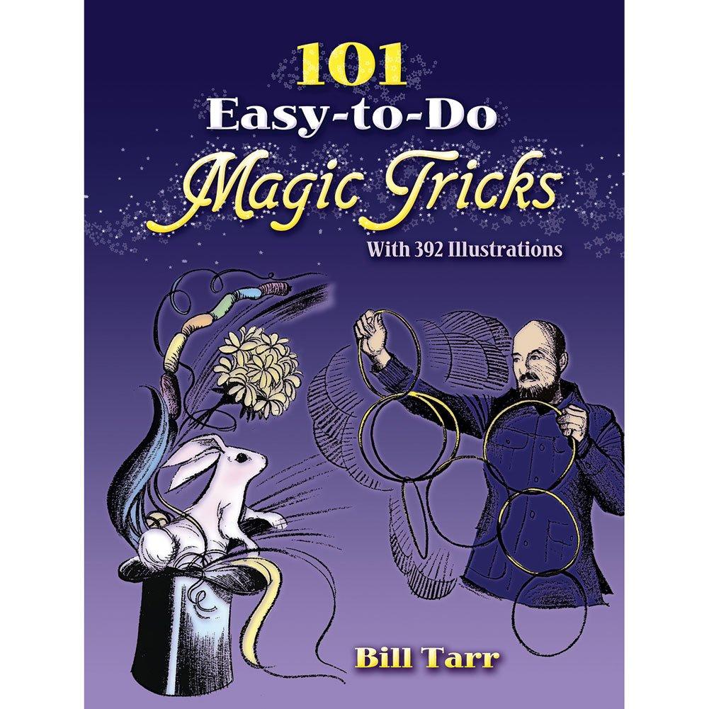 Amazon.com: 101 Easy To Do Magic Tricks by Bill Tarr - Book: BillTarr: Toys  & Games