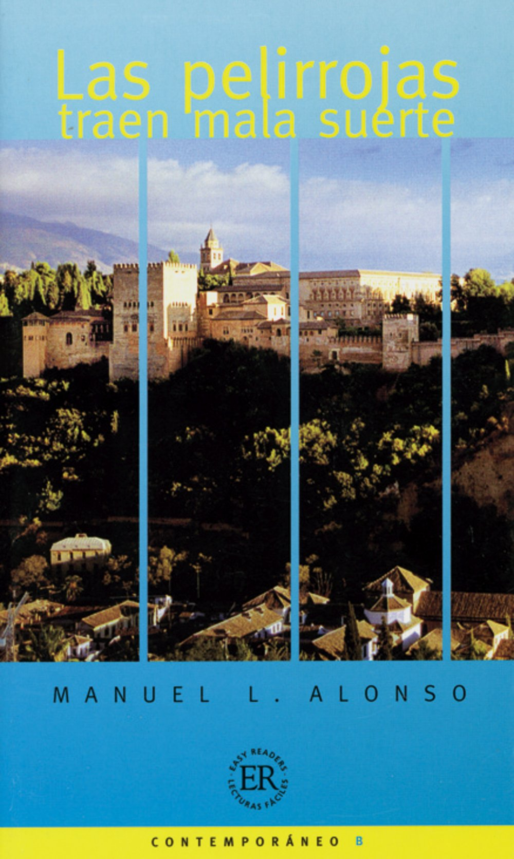Las pelirrojas traen mala suerte: Spanische Lektüre für das 3., 4. Lernjahr (Easy Readers (Spanisch))