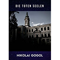 Die toten Seelen (Annotated) (German Edition)