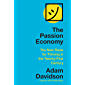 The Passion Economy: Nine Rules for Thriving in the Twenty-First Century (English Edition)