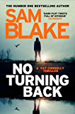 No Turning Back: The new thriller from the #1 bestselling author (The Cathy Connolly Series) (English Edition)