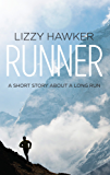 Runner: A short story about a long run