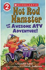 Hot Rod Hamster and the Awesome Atv Adventure! (Scholastic Reader, Level 2) Library Binding