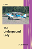 The Underground Lady (Book 8 of the Jay Leicester Mysteries Series)