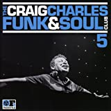 The Craig Charles Funk and Soul Club Vol 5