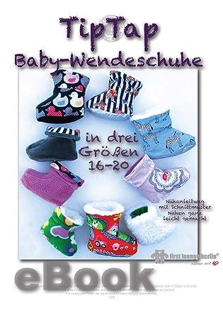 TipTap Babyschuhe zum Wenden Nähanleitung mit Schnittmuster Größe 16 ...