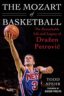 8a7984f618a The Mozart of Basketball  The Remarkable Life and Legacy of Dra en Petrovic