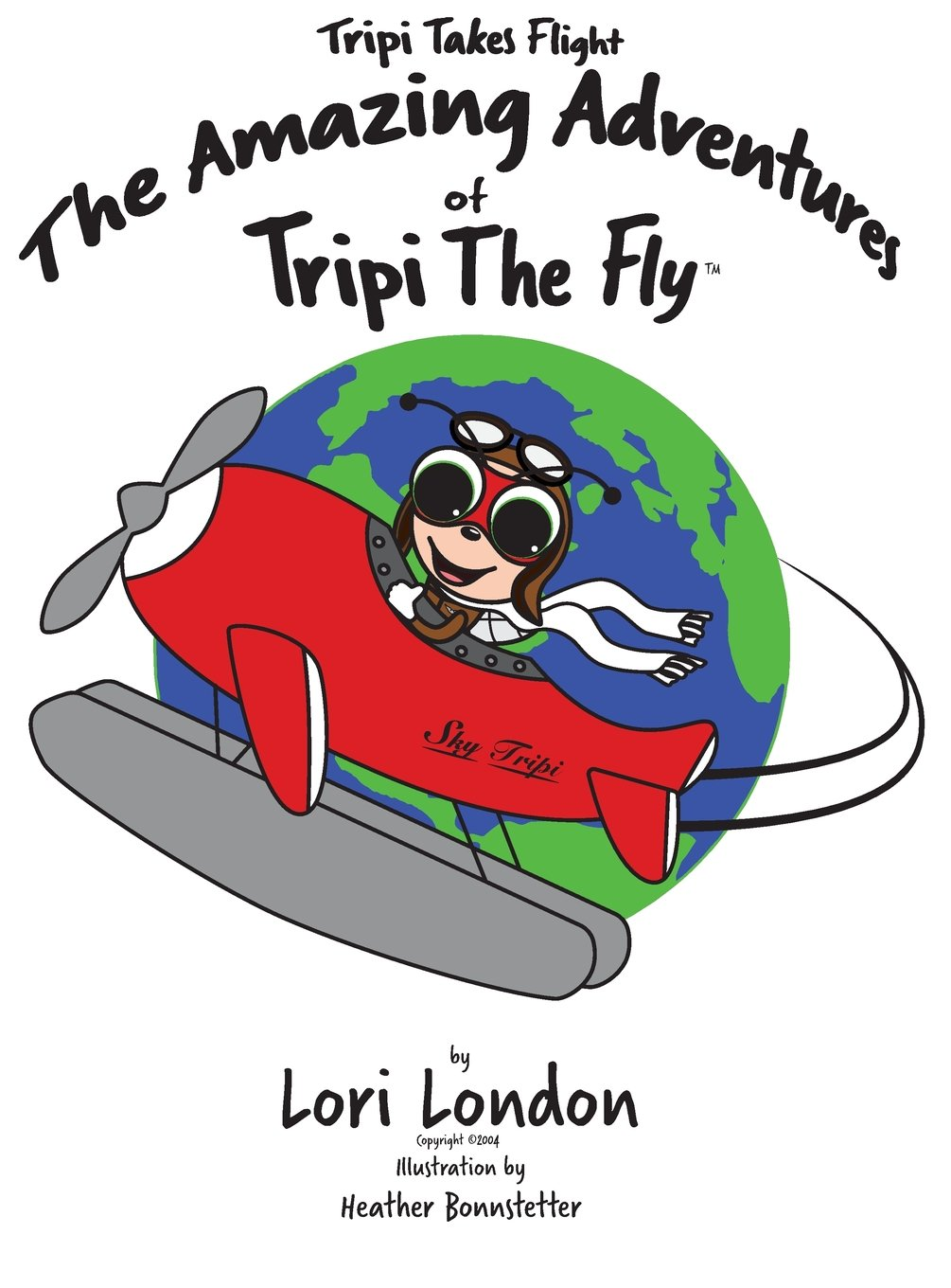 Download Tripi Takes Flight: The Amazing Adventures Of Tripi The Fly ebook