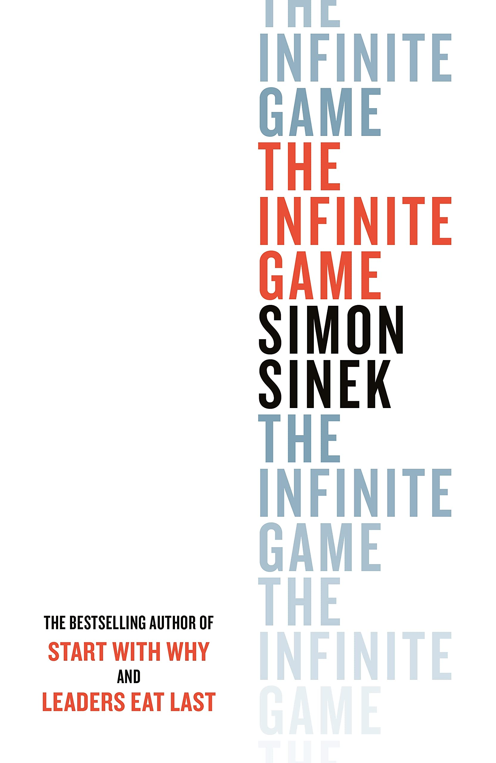 The Infinite Game: Sinek, Simon: 9780241295595: Amazon.com: Books