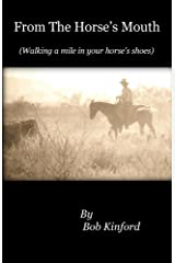 From The Horse's Mouth Kindle Edition