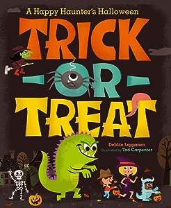 Trick-or-Treat: A Happy Haunter's Halloween