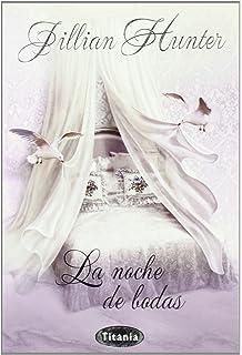 NOCHE DE BODAS, LA (Spanish Edition)