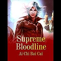 Supreme Bloodline: Volume 12 (English Edition)