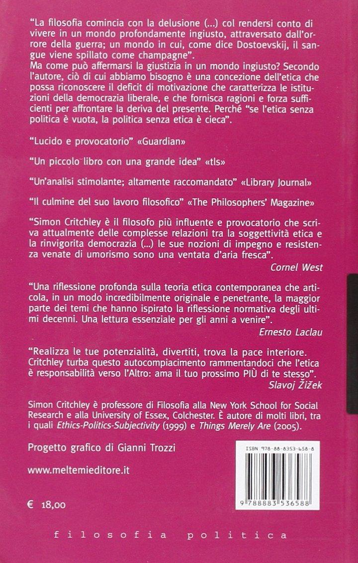 Etica dellimpegno, politica della resistenza Le melusine: Amazon.es: Simon Critchley, A. Mubi Brighenti: Libros en idiomas extranjeros