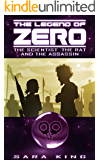 The Legend of ZERO: The Scientist, the Rat, and the Assassin