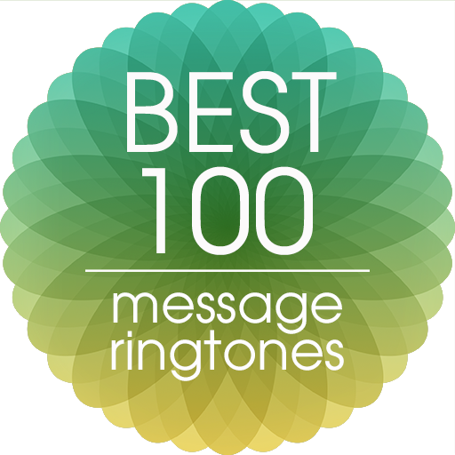 Best 100 Message Ringtones