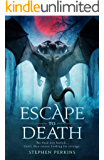 ESCAPE TO DEATH