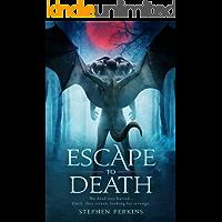ESCAPE TO DEATH: A NOVEL