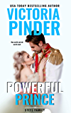 Powerful Prince: Opposites Attract: New World Meets Old World Class (Steel Series Book 4)