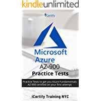 Microsoft Azure AZ-900 Practice Tests : Practice Tests to get you Azure Fundamentals AZ-900 certified on your first…