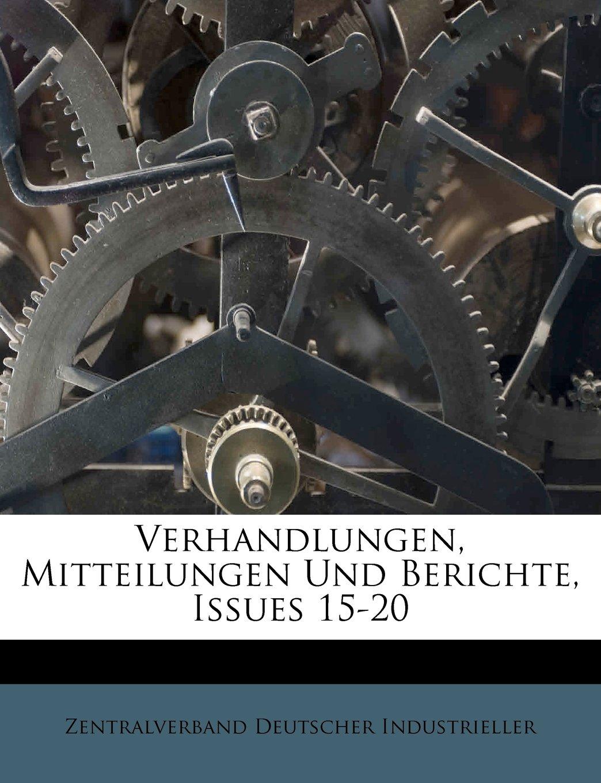 Read Online Verhandlungen, Mitteilungen Und Berichte, Issues 15-20 (German Edition) ebook