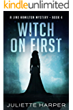 Witch on First (A Jinx Hamilton Mystery Book 4)