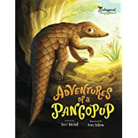 Adventures of a Pangopup (Endangered & Misunderstood)