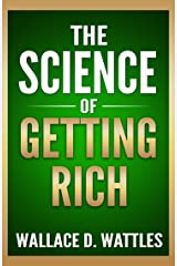 The Science of Getting Rich (Palmera Publishing Annotated) Kindle Edition