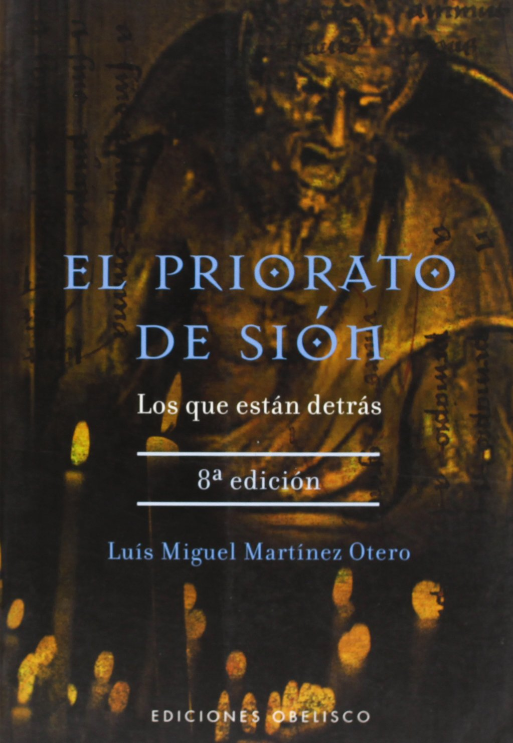 El Priorato De Sion (Spanish Edition)