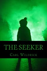 The Seeker (Fight for the Future Book 2) Kindle Edition