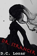 Dr. Stranger Kindle Edition