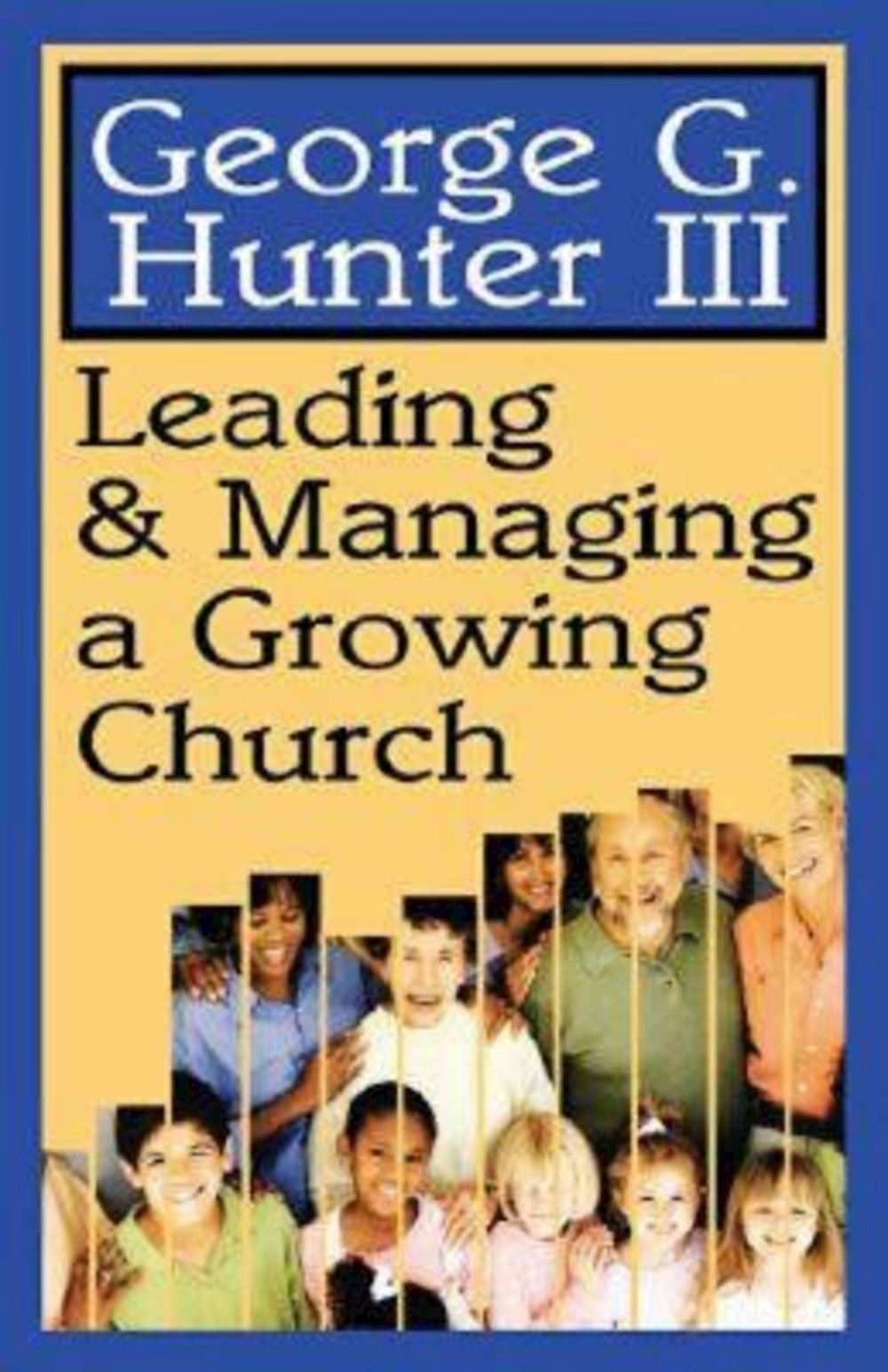 Read Online Leading & Managing a Growing Church PDF