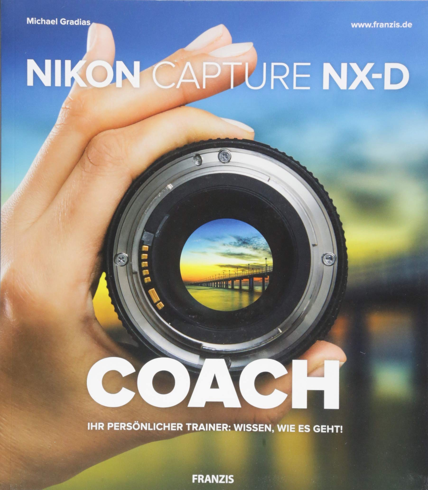 Nikon Capture NX-D COACH: 9783645606394: Amazon com: Books