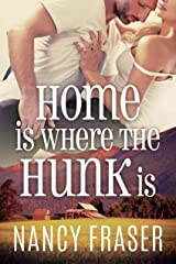 Home is Where the Hunk is Kindle Edition