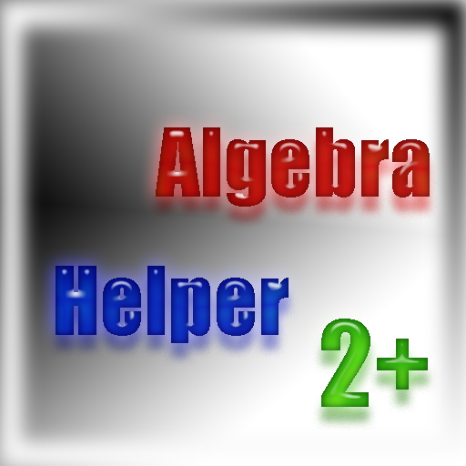Algebra Helper 2+ (for Kindle, Tablet & Phone)