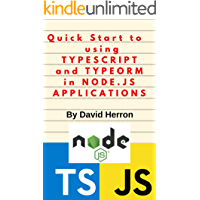 Quick Start to using Typescript and TypeORM in Node.js applications