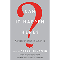 Can It Happen Here?: Authoritarianism in America (English Edition)