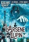 Escape Quest T04: Le Secret d'Arsène Lupin