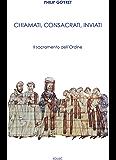 Chiamati, consacrati, inviati: Il Sacramento dell'Ordine