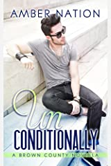 Unconditionally (Brown County Book 4) Kindle Edition