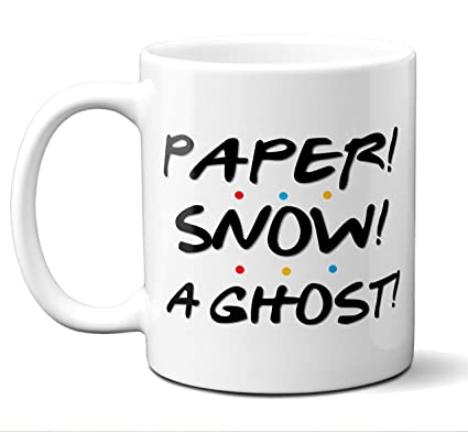 Paper! Snow! A Ghost! Funny Joey Tribbiani Game Show Quote TV Friends  Coffee Mug Saying  Best Gift For Friends TV Show Lover  Quality Custom  Ceramic
