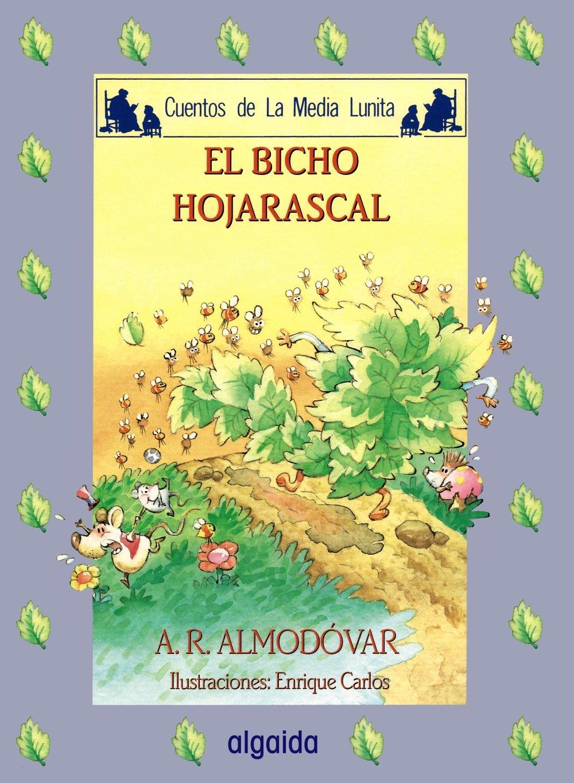 Read Online Media lunita / Crescent Little Moon: El Bicho Hojarascal (Infantil - Juvenil) (Spanish Edition) PDF