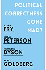Political Correctness Gone Mad? Kindle Edition