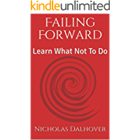 Failing Forward: Learn What Not To Do
