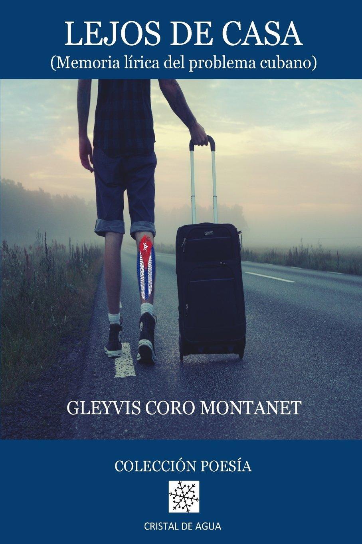 Download Lejos de Casa: (Memoria lirica del problema cubano) (Spanish Edition) ebook