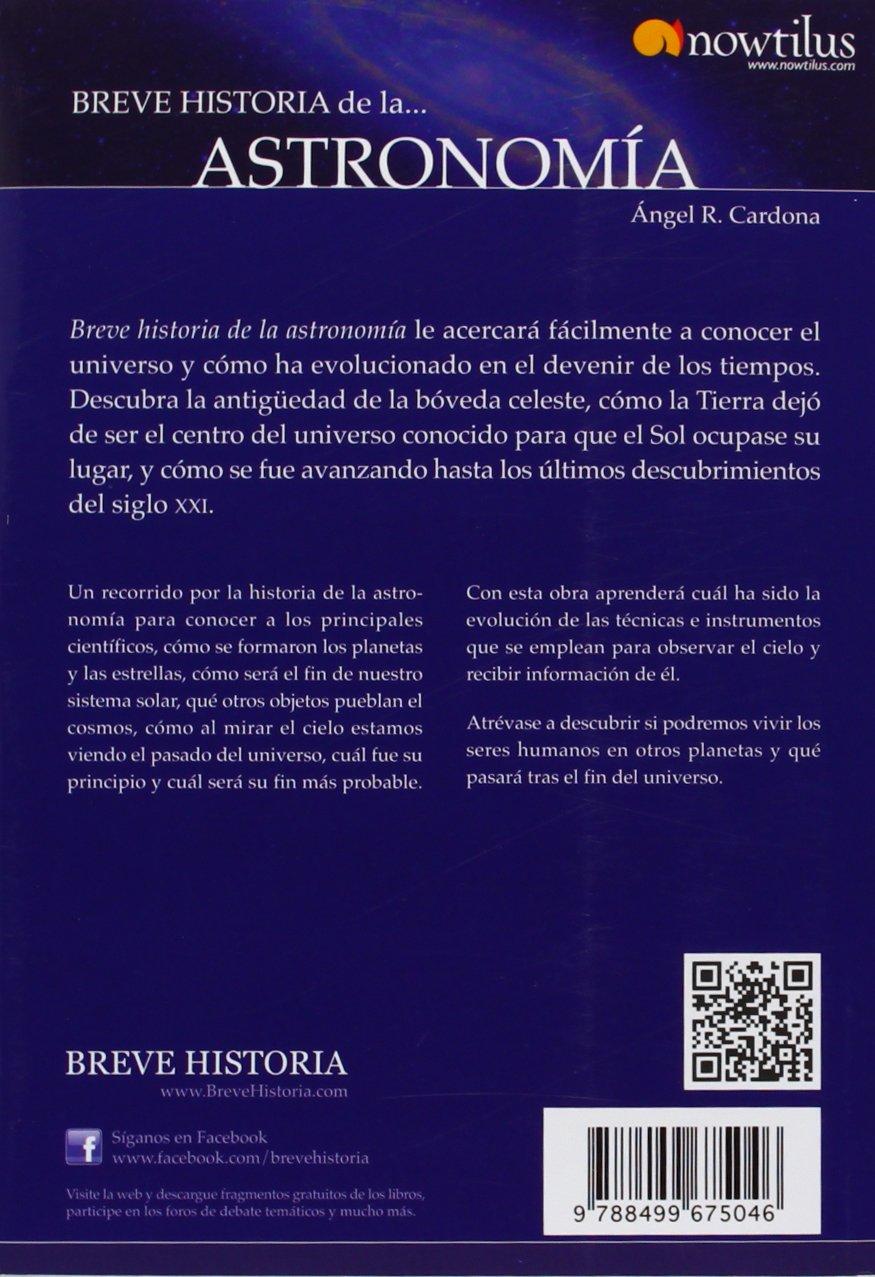 Breve historia de la astronomía: Amazon.es: Rodríguez Cardona, Ángel: Libros