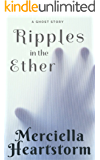 Ripples in the Ether: An MH Short Story